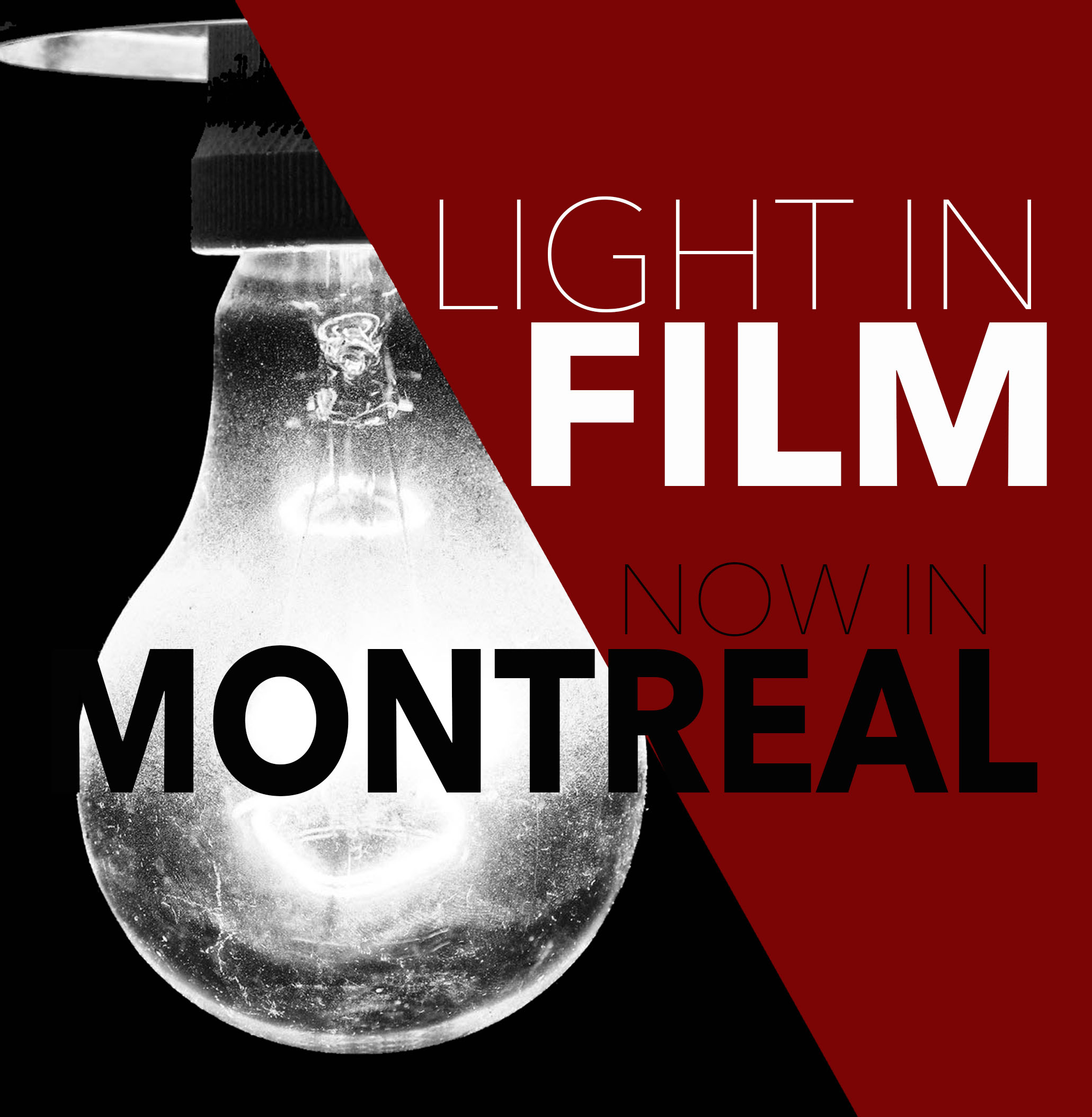 LIGHT IN FILM is  launching in Montreal!