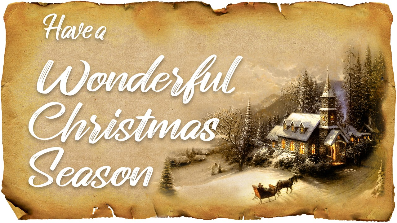 "Graphic of rough-edged Christmas paper with the words ""Have a wonderful Christmas season"" displayed"
